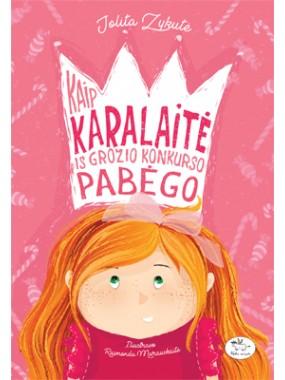 knyga-Kaip-karalaitė-iš-grožio-konkurso-pabėgo